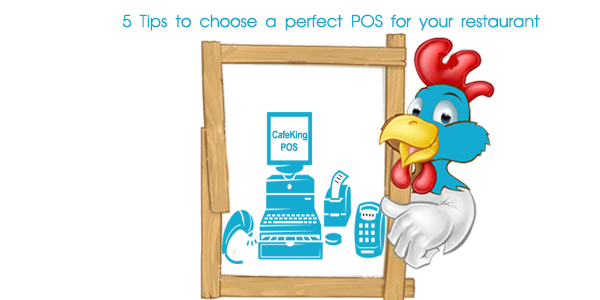 Tips Before you choose a perfect POS for your restaurant.